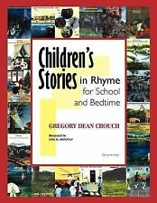 Children's Stories in Rhyme for School and Bedtime: Volume 1 (Paperback or Softb