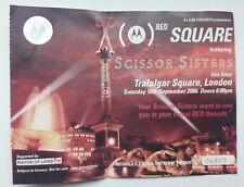 Concert Tickets.Scissor Sisters @ Trafalgar Square 2006.