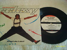 "Phil Fearon & Galaxy - What Do I Do ?  - 7"" Vinyl Record"