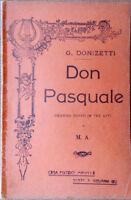 1912 libretto teatro DON PASQUALE G.Donizetti di M.A. Casa Editrice Madella