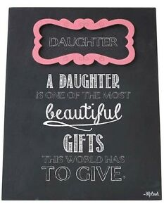 Daughter Sign Plaque The Most Beautiful Gift The World Has To Give