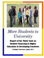 More Students to University : Report of the Think Tank on Student Financing...
