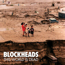 BLOCKHEADS This World Is Dead CD NEW Relapse Records CD7202R