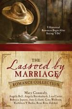 The Lassoed by Marriage Romance Collection: 9 Historical Romances Begin After Sa