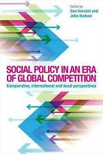 Social Policy in an Era of Global Competition: Comparative, International and...