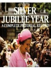 Silver Jubilee Year:  A Complete Pictorial Record By Serge Lemoine