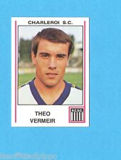BELGIO-FOOTBALL 80-PANINI-Figurina n.172- VERMEIR - CHARLEROI S.C. -NEW