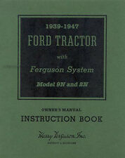 Ford 2N and 9N Tractor Owners Manual 1939 1940 1941 1942 43 1944 1945 1946 1947