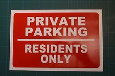 PRIVATE PARKING RESIDENTS ONLY (A) sign 3mm foamex PVC plastic 30x20cm