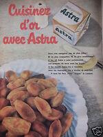 PUBLICITÉ 1960 CUISINEZ D'OR AVEC MARGARINE ASTRA  -ADVERTISING