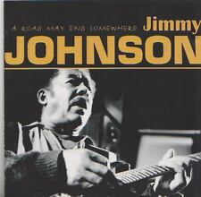 JIMMY JOHNSON  CD  A ROAD MAY END SOMEWHERE