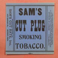 VINTAGE CIGAR LABEL SAM'S CUT PLUG 77268