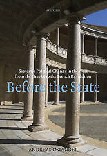 Before the State: Systemic Political Change in the West from the Greeks to...