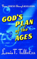 God's Plan of the Ages: A Comprehensive View of God's Great Plan from Eternity t