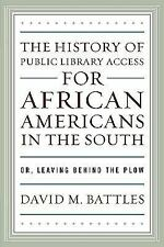 The History of Public Library Access for African Americans in the-ExLibrary