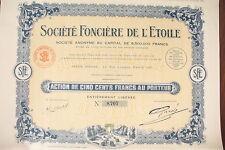 """ACTION  COMPAGNIE """"  SCTE FONCIERE DE L'ETOILE -  N° suivant !! 1927 ... ***"""