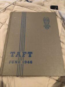 ORIGINAL 1946 TAFT HIGH SCHOOL YEARBOOK/ANNUAL/JOURNAL/CHICAGO, ILLINOIS