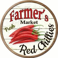 FARMERS MARKET FRESH RED CHILLIES METAL NOVELTY ROUND CIRCULAR SIGN