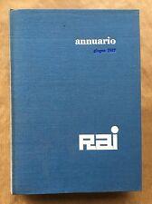 ANNUARIO RAI 1957 Relazione e bilancio dell'esercizio 1956