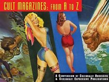 Cult Magazines A to Z : A Compendium of Culturally Obsessive and Curiously New !