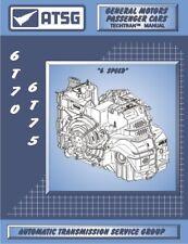 GM 6T70 ATSG Rebuild Manual 6T75 Automatic Transmission Overhaul Service Book