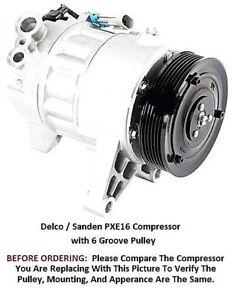 Cadillac SRX Allure LaCross  Saab 9-4X  OEM Delco Sanden PXE16   AC Compressor