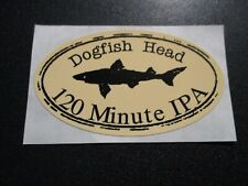 DOGFISH HEAD 120 Minute IPA tp STICKER decal craft beer dog fish brewing brewery