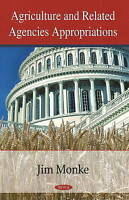 Agriculture and Related Agencies Appropriations by Becker, Geoffrey S., Chite, R