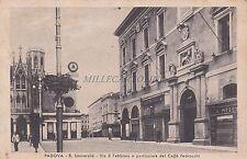 PADOVA - R.Università - Via 8 Febbraio e particolare del Caffè Pedrocchi 1947