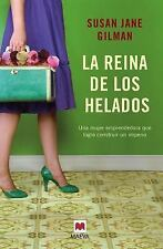 Reina de Los Helados: By Gilman, Susan Jane