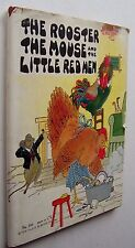 THE ROOSTER, THE MOUSE, AND THE LITTLE RED HEN Watty Piper ILL Eulalie 1928 DJ P