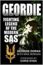 Doran, Geordie, Morgan, Mike, Geordie: Fighting Legend of the Modern SAS, Very G