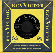 """THE THREE SUNS """"DON'T TAKE YOUR LOVE FROM ME/Under..."""" RCA (47-5347) 1953 45rpm"""