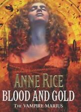 Blood and Gold: The Vampire Marius (The Vampire Chronicles),Anne Rice