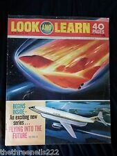 LOOK and LEARN # 443 - FLYING ONTO THE FUTURE - JULY 11 1970