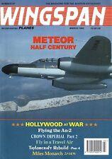 WINGSPAN MAGAZINE 1993 MAR METEOR HALF CENTURY, MILES MONARCH, FLYING THE AN-2