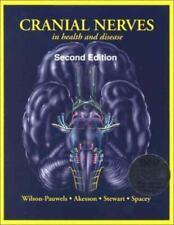 Cranial Nerves in Health and Disease, Linda Wilson-Pauwels; Elizabeth J. Akesson