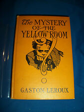 MYSTERY YELLOW ROOM 1st EDITION US 1908 Gaston LEROUX Phantom Opera ROULETABILLE