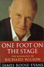 ONE FOOT ON THE STAGE: THE BIOGRAPHY OF  RICHARD WILSON., Roose-Evans, James., U