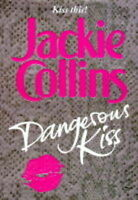 Dangerous Kiss, Collins, Jackie, Very Good Book