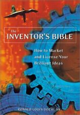 The Inventors Bible: How to Market and License Yo