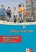 Découvertes 3 - Das Trainingsbuch mit Audio-CD von Martine Delaud (2017, Taschenbuch)