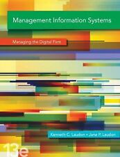 Management Information Systems by Kenneth C. Laudon Jane P. Laudon 13th edition