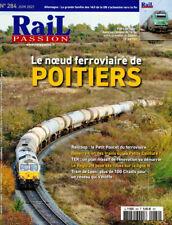 RAIL PASSION N° 284 - le noeud ferroviaire de Poitiers (06/2021)