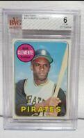 1969 Topps Roberto Clemente BECKETT BVG 6 EX MT #50 HOF Pirates Baseball Card