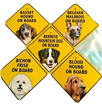 Dog on Board Window sign for vehicle. Many breeds available w/Suction cup Holder