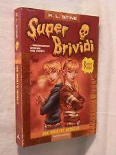 DUE INSOLITE GEMELLE R L Stine Mondadori Super Brividi 17 2004 Romanzo Horror di
