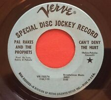 PAL RAKES & THE PROPHETS~CAN'T DENY THE HURT~VERVE PROMO 45 RARE NORTHERN SOUL