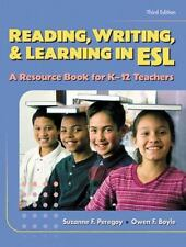 Reading, Writing and Learning in ESL: A Resource Book for K-12 Teachers (3rd Edi