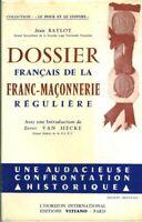 Livre dossier français de la franc-maçonnerie régulière Jean Baylot 1965 book